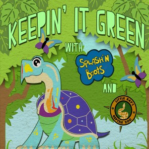 Keepin It Green- Splash'N Boots & Little Ray CD