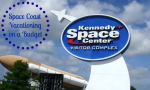Space Coast Vacationing on a Budget