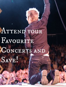 Attend your Favourite Concerts and Save!