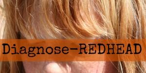 Diagnose REDHEAD