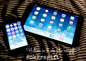 When is it okay to re-gift? #ok2regift