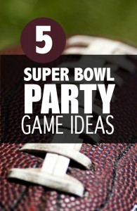 5 Super Bowl Party Game Ideas #SuperBowl