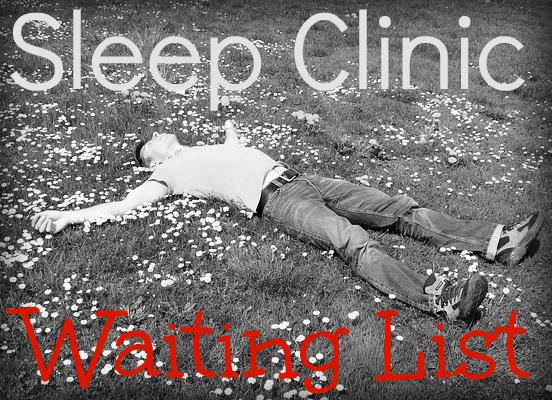 sleep clinic waiting list