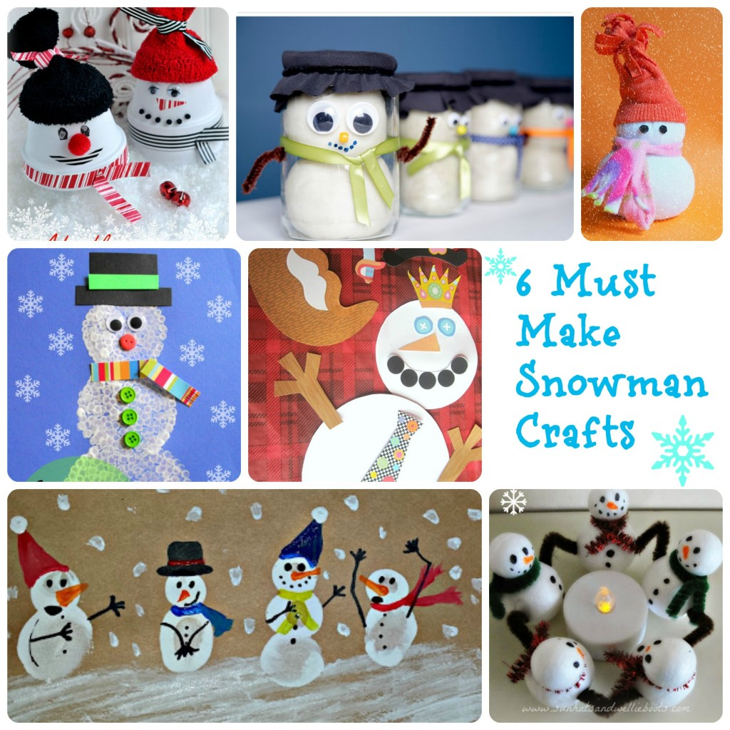 6 Must Make Snowman Craftsfinal