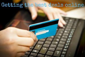 Getting the best deals online