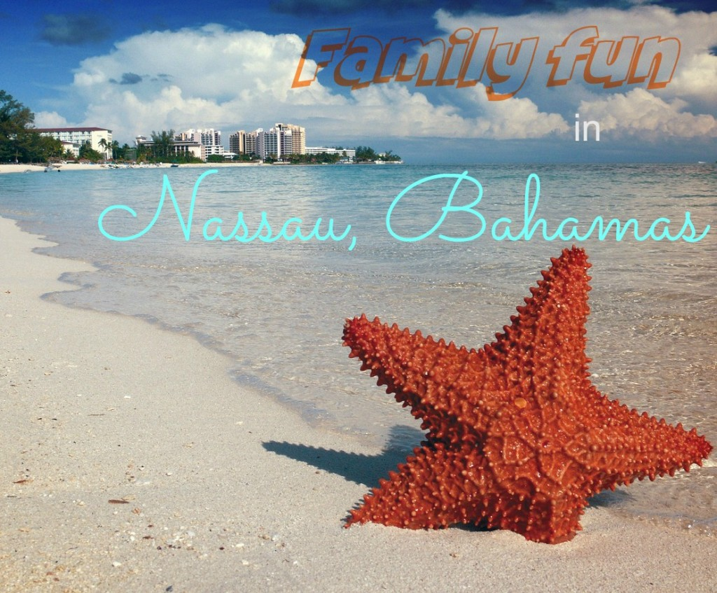 Family fun in Nassau, Bahamas