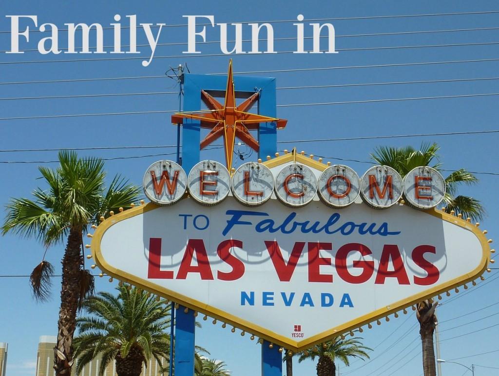 Family Fun in Las Vegas