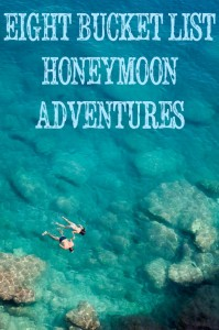 Honeymoon adventures for your bucket list