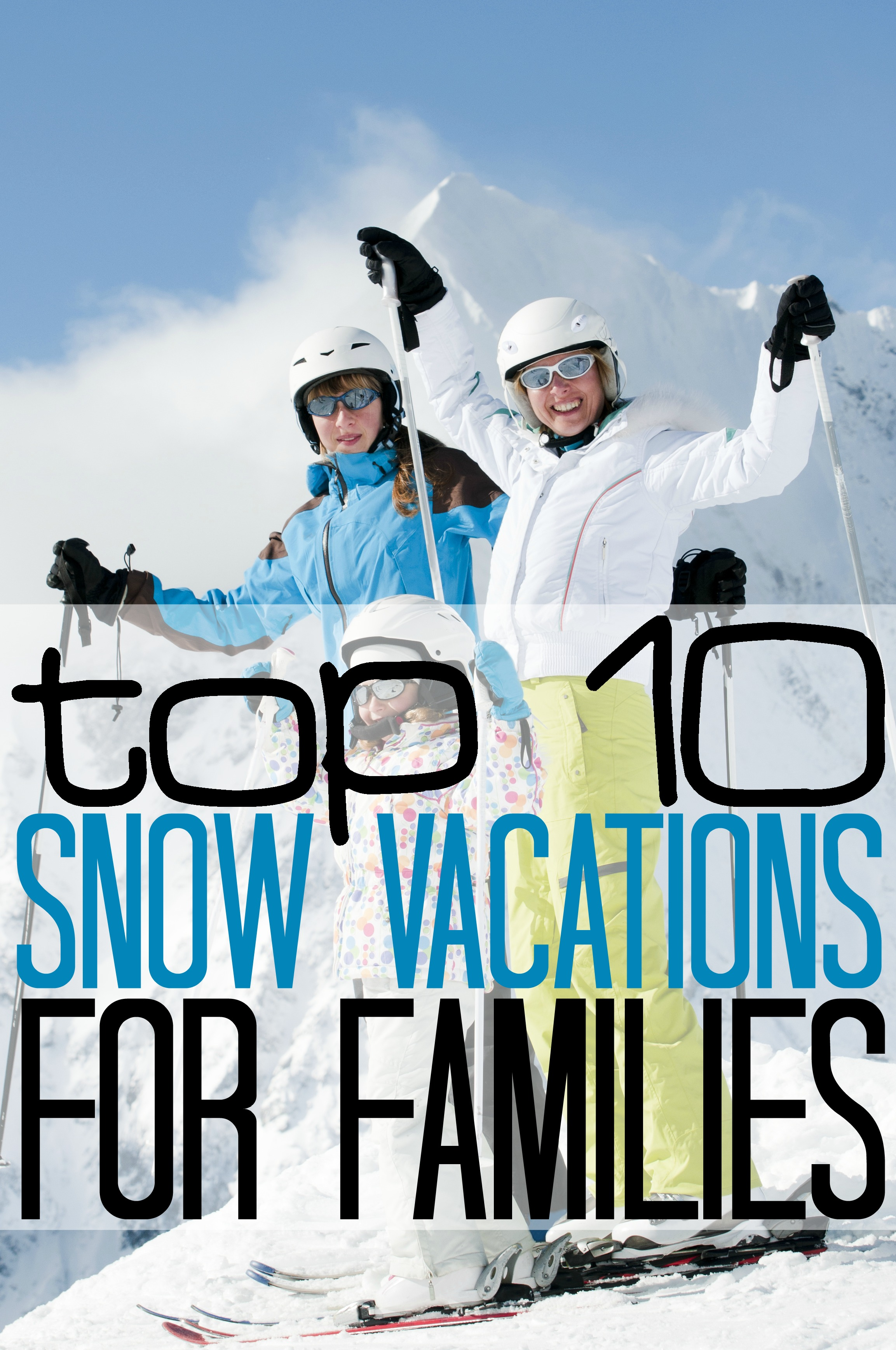 Snow vacations for families
