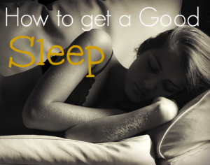 how to get a good sleep
