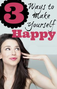 Ways to Make Yourself Happy