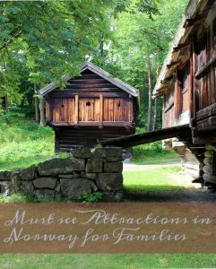 Must see Attractions in Norway for Families