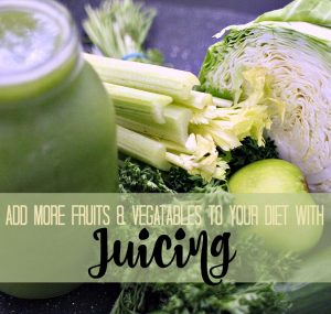 Add more fruits & veggies with Juicing