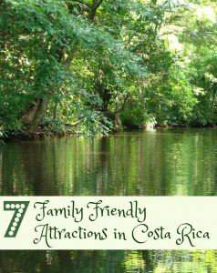 Family Friendly Attractions in Costa Rica
