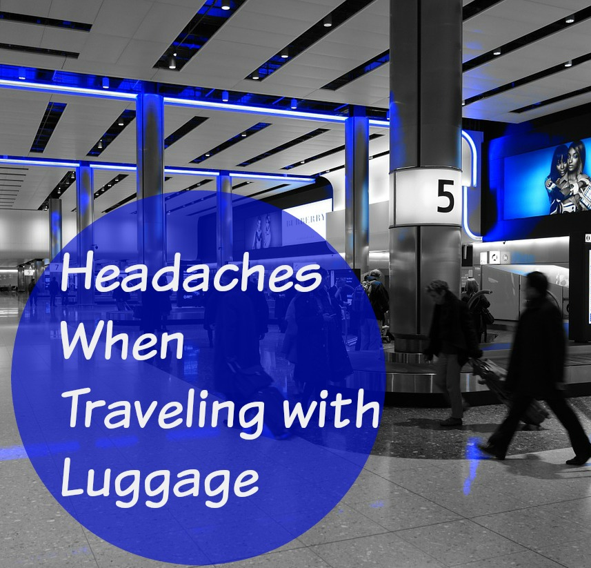 headaches-when-traveling-with-luggage