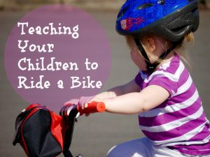 Teaching Your Children to Ride a Bike