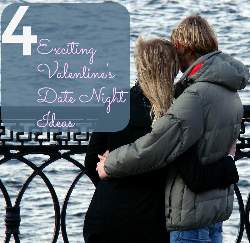 Exciting Valentine's Date Night Ideas