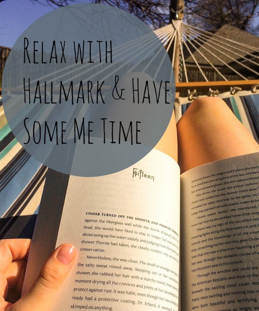 Relax with Hallmark and Have Some Me Time