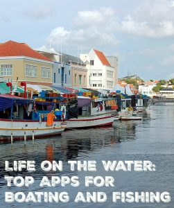 Top apps for Boating and Fishing