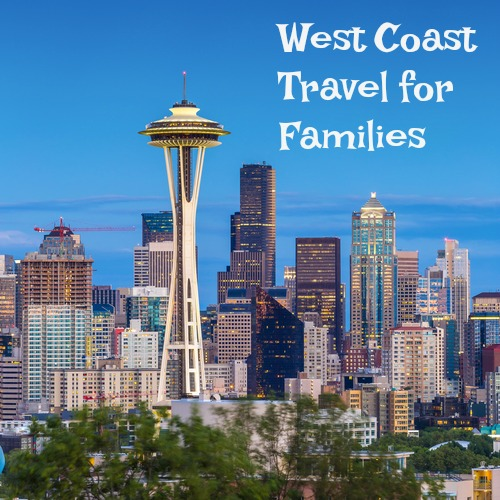 West Coast Travel for families